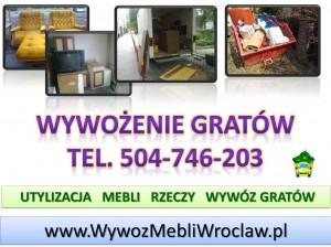 Wywózka Wrocław  tel 504-746-203