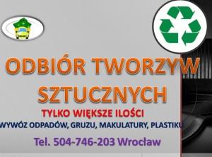 Odbiór plastiku. tel 504-746-203.