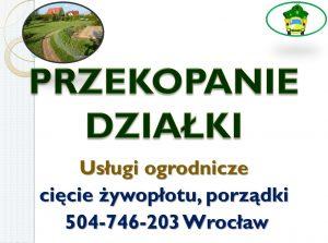 Przekopanie działki. Wrocław