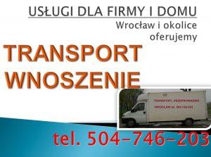 Transport-wnoszenie Wrocław